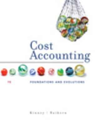 Cost Accounting Foundations and Evolutions