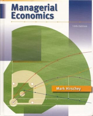 Managerial Economics (Book Only)