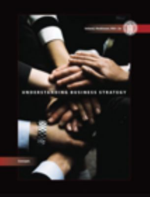 Understanding Business Strategy: Concepts (Concepts (Cengage Learning))
