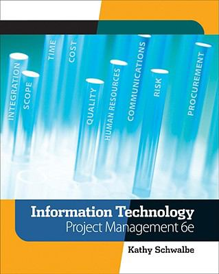Information Technology Project Management (with Microsoft Project 2007)