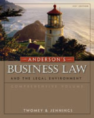 Study Guide for Twomey/Jennings' Anderson's Business Law and the Legal Environment, Standard Volume, 21st