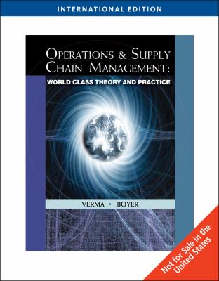 Operations and Supply Chain Management: World Class Theory and Practice