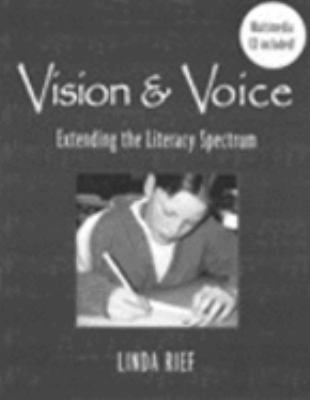 Vision & Voice Extending the Literacy Spectrum