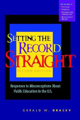 Setting The Record Straight Responses to Misconceptions About Public Education in the U.S.