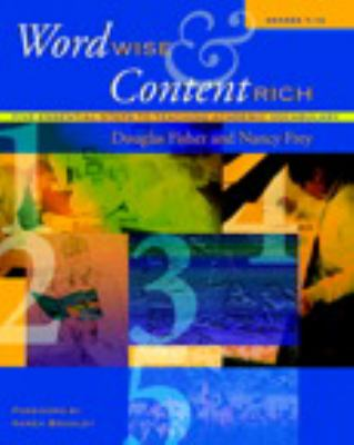 Word Wise and Content Rich, Grades 7-12