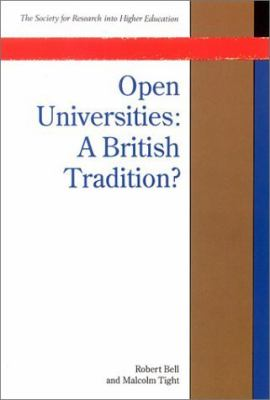 Open Universities A British Tradition?