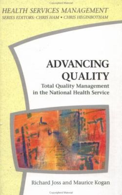 Advancing Quality Total Quality Management in the National Health Service
