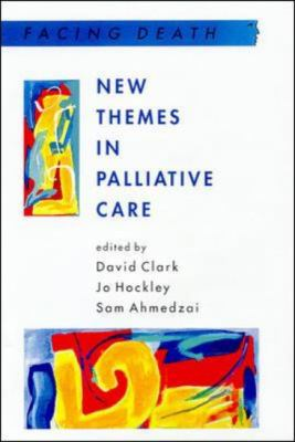 New Themes in Palliative Care