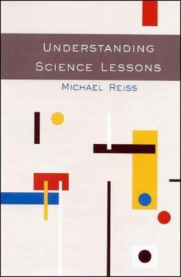 Understanding Science Lessons Five Years of Science Teaching