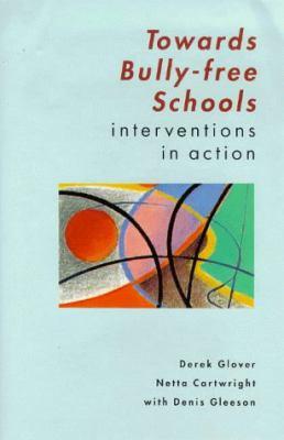 Towards Bully-Free Schools