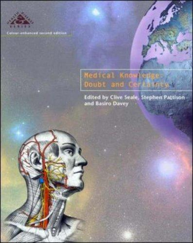 Medical Knowledge: Doubt and Certainty (Health and Disease) (Bk. 1)
