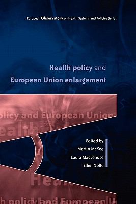 Health Policy And European Union Enlargement