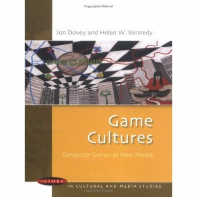 Games Cultures Computer Games As New Media