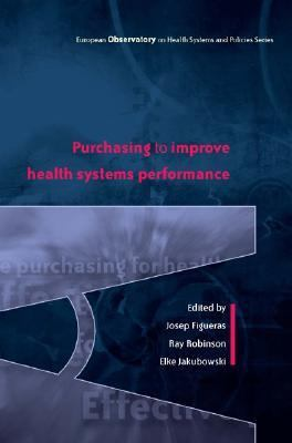 Purchasing to improve health systems performance