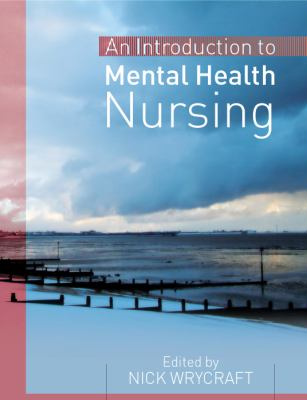 An Introduction to Mental Health Nursing