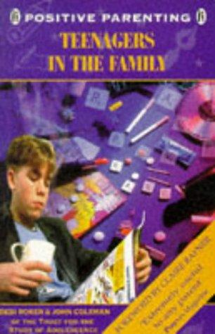 Teenagers in the Family (Positive Parenting)