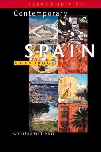 Contemporary Spain, 2Ed: A Handbook