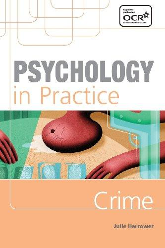 Psychology in Practice: Crime