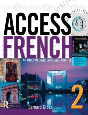 Access French 2: An Intermediate Language Course
