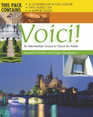 Voici An Intermediate Course in French in Adults