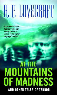 At the Mountains of Madness and Other Tales