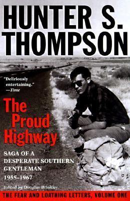Proud Highway Saga of a Desperate Southern Gentleman 1955-1967