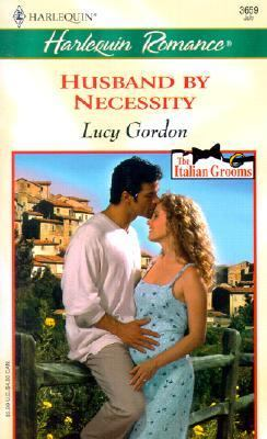 Husband by Necessity - Lucy Gordon - Mass Market Paperback