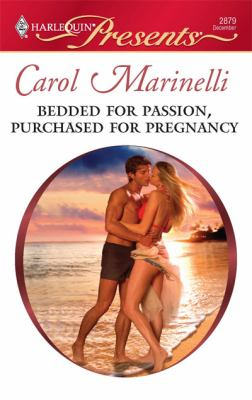 Bedded for Passion, Purchased for Pregnancy (Harlequin Presents)