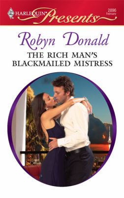 The Rich Man's Blackmailed Mistress (Harlequin Presents)