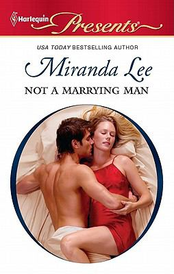 Not a Marrying Man (Harlequin Presents)