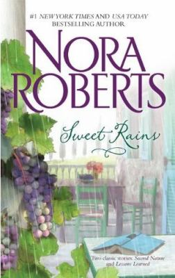 Sweet Rains: Second Nature\Lessons Learned