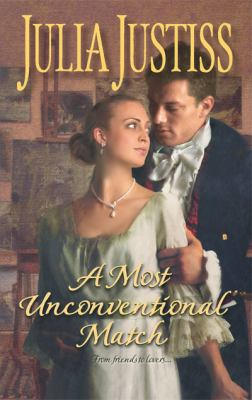 A Most Unconventional Match (Harlequin Historical Series #905)