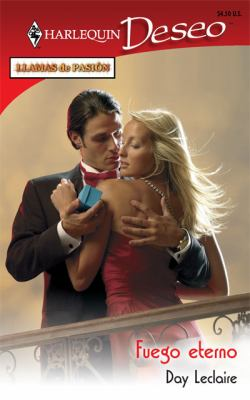 Fuego Eterno: (Eternal Fire) (Harlequin Deseo (Spanish)) (Spanish Edition)