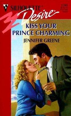 Kiss Your Prince Charming - Jennifer Greene - Mass Market Paperback