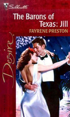 Barons of Texas: Jill - Fayrene Preston - Mass Market Paperback