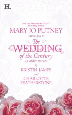 The Wedding of the Century & Other Stories: The Wedding of the Century\Jesse's Wife\Seduced by Starlight