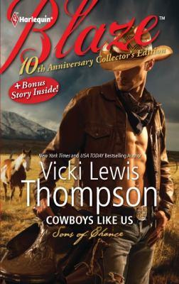 Cowboys Like Us: Cowboys Like Us\Notorious (Harlequin Blaze)