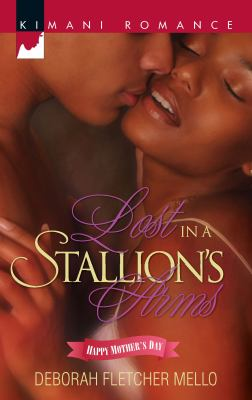 Lost in a Stallion's Arms (Kimani Romance)