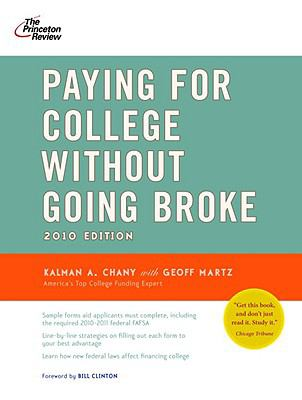 Paying for College Without Going Broke, 2010 Edition