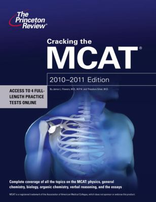 Cracking the MCAT, 2010-2011 Edition (Graduate School Test Preparation)