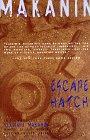 Escape Hatch & The Long Road Ahead: Two Novellas