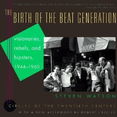 the birth of the beat generation by steven watson essay Steven perlberg a teacher was suspended for posting her pole dancing video on her private facebook page telling me not to dance would be like.