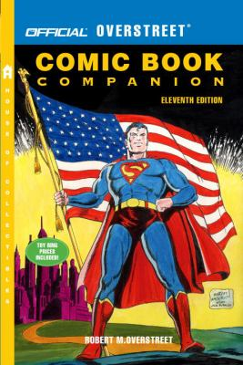 The Official Overstreet Comic Book Companion, 11th Edition
