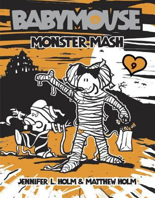 Monster Mash (Babymouse Series)