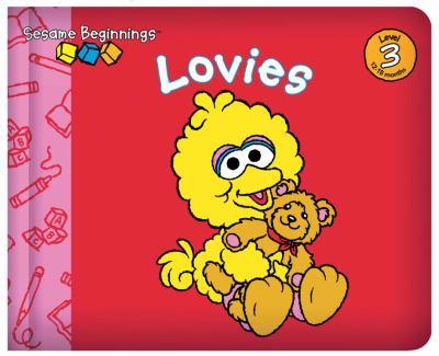 Lovies (Sesame Beginnings Series)
