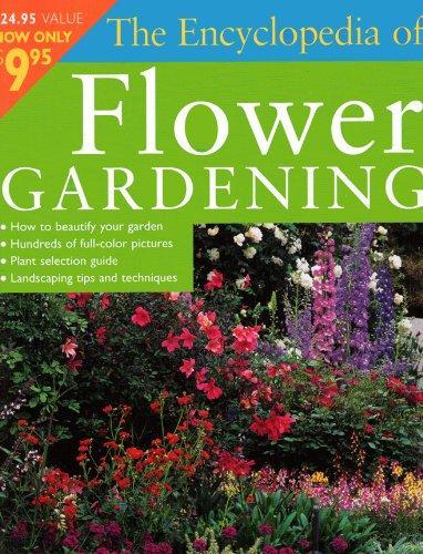 Encyclopedia Of Flower Gardening