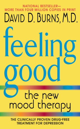Feeling Good: The New Mood Therapy Revised and Updated