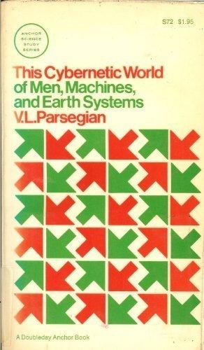 This Cybernetic World of Men, Machines, and Earth Systems,