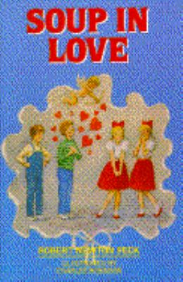 Soup in Love - Robert Newton Peck - Hardcover