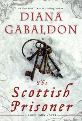 Scottish Prisoner : A Lord John Novel